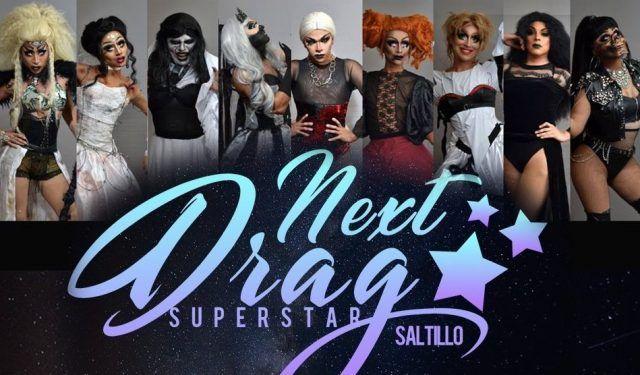 Resultado de imagen para next drag superstar SALTILLO 2